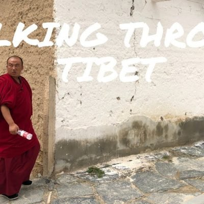 Walking through Tibet